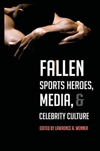 9781433112980: Fallen Sports Heroes, Media, Celebrity Culture