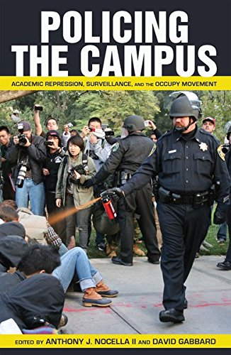 9781433113116: Policing the Campus: Academic Repression, Surveillance, and the Occupy Movement (Counterpoints)