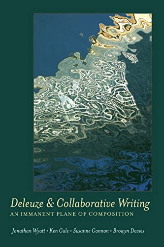 Deleuze And Collaborative Writing: Davies, Bronwyn; Wyatt,