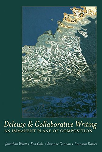 Deleuze and Collaborative Writing (Complicated Conversation: a: Jonathan Wyatt; Susanne