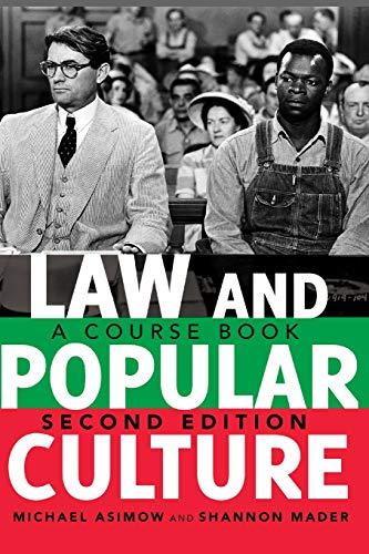 Law & Popular Culture: Course Book: Asimow