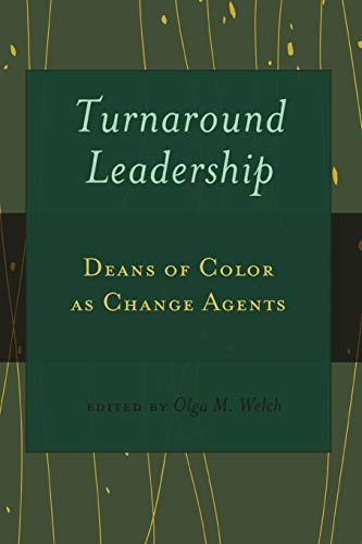 Turnaround Leadership: Deans of Color as Change Agents (Black Studies and Critical Thinking)