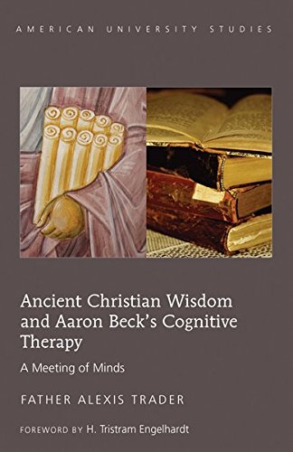 9781433113628: Ancient Christian Wisdom and Aaron Beck's Cognitive Therapy (American University Studies)