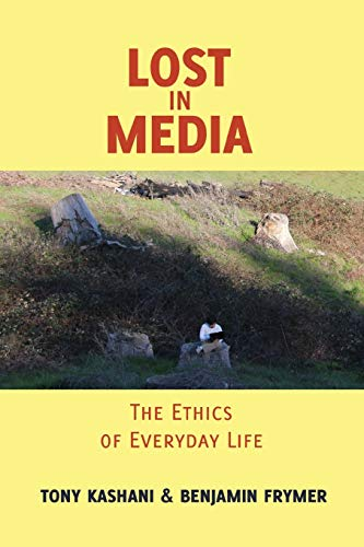 9781433113666: Lost in Media: The Ethics of Everyday Life (Minding the Media)