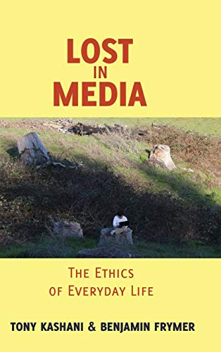 9781433113673: Lost in Media: The Ethics of Everyday Life (Minding the Media)