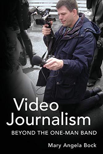 9781433114533: Video Journalism: Beyond the One-Man Band (Mass Communication and Journalism)