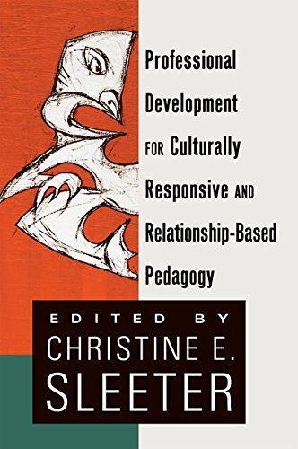 9781433114717: Professional Development for Culturally Responsive and Relationship-Based Pedagogy (Black Studies and Critical Thinking)