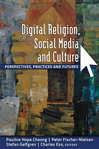 9781433114748: Digital Religion, Social Media and Culture: Perspectives, Practices and Futures (Digital Formations)