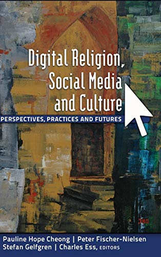 9781433114755: Digital Religion, Social Media and Culture: Perspectives, Practices and Futures (Digital Formations)