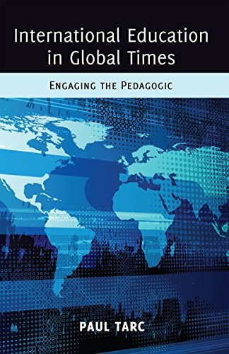 9781433114762: International Education in Global Times: Engaging the Pedagogic (Global Studies in Education)