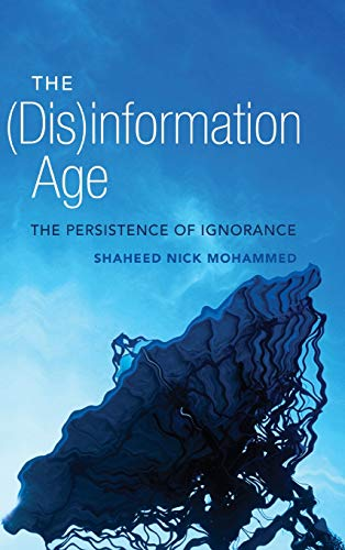 9781433115028: The (Dis) information Age: The Persistence of Ignorance (Digital Formations)
