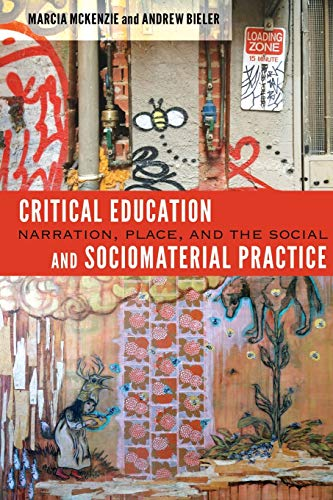 9781433115042: Critical Education and Sociomaterial Practice: Narration, Place, and the Social ([Re] thinking Environmental Education)