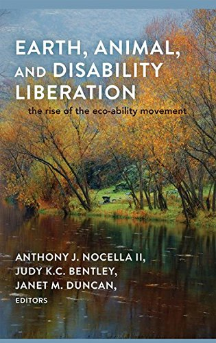 9781433115073: Earth, Animal, and Disability Liberation: The Rise of the Eco-Ability Movement (Rethinking Environmental Education, 1949-0747; V. 7)