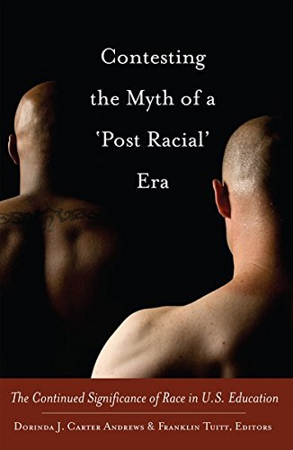 9781433115189: Contesting the Myth of a 'Post Racial' Era: The Continued Significance of Race in U.S. Education (Black Studies and Critical Thinking)