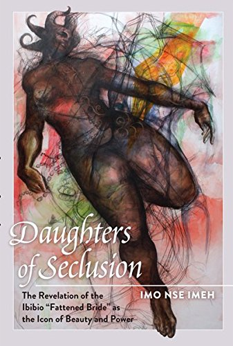 9781433115325: Daughters of Seclusion: The Revelation of the Ibibio «Fattened Bride» as the Icon of Beauty and Power (Black Studies and Critical Thinking)