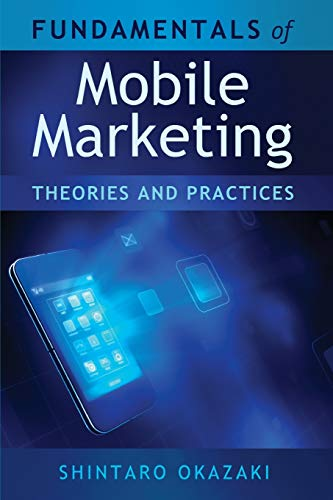 9781433115615: Fundamentals of Mobile Marketing: Theories and practices