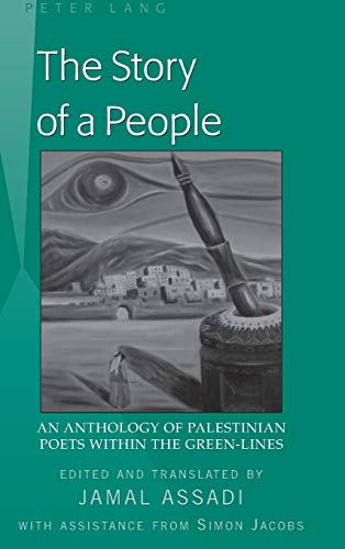 9781433116032: The Story of a People: An Anthology of Palestinian Poets Within the Green-Lines