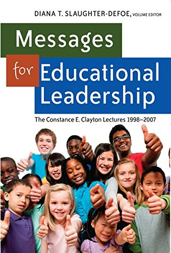 9781433116315: Messages for Educational Leadership: The Constance E. Clayton Lectures 1998-2007 (Black Studies and Critical Thinking)