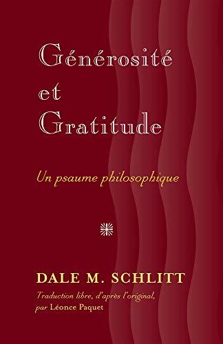 Generosite Et Gratitude: Schlitt, Dale M.;