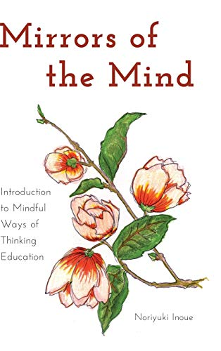 9781433116834: Mirrors of the Mind: Introduction to Mindful Ways of Thinking Education (Educational Psychology)