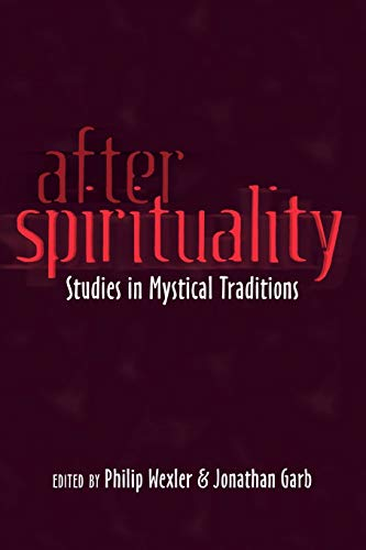 9781433117381: After Spirituality: Studies in Mystical Traditions