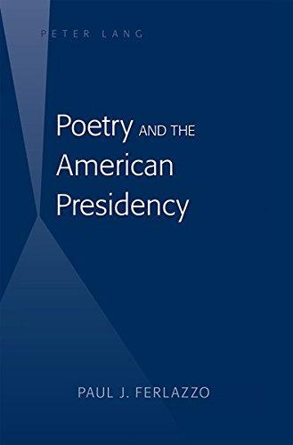 Poetry and the American Presidency: Paul J. Ferlazzo