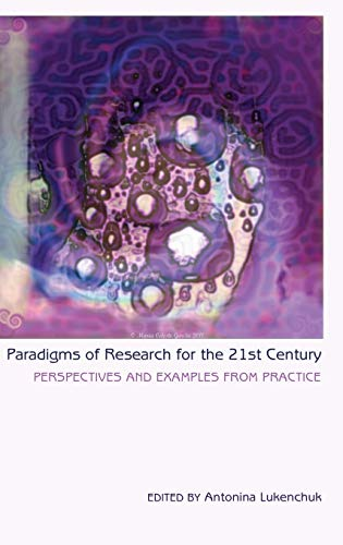 Paradigms of Research for the 21st Century: Lukenchuk, Antonina