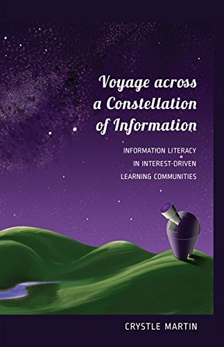 Voyage Across A Constellation Of Information: Information: Martin, Crystle