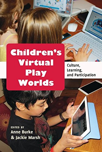 9781433118272: Children's Virtual Play Worlds: Culture, Learning, and Participation (New Literacies and Digital Epistemologies)
