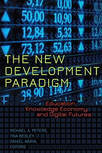 9781433118876: The New Development Paradigm: Education, Knowledge Economy and Digital Futures (Global Studies in Education)