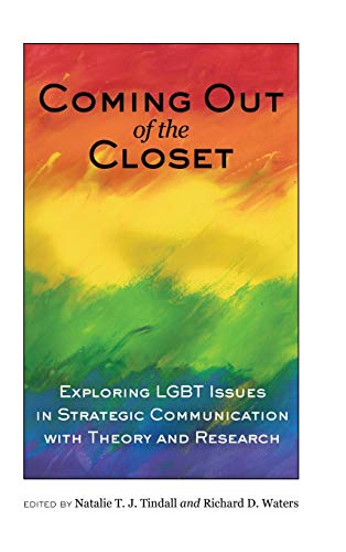 9781433119507: Coming Out of the Closet: Exploring LGBT Issues in Strategic Communication With Theory and Research