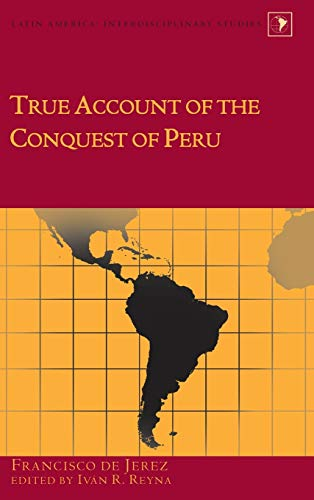 9781433119538: True Account of the Conquest of Peru (Latin America)