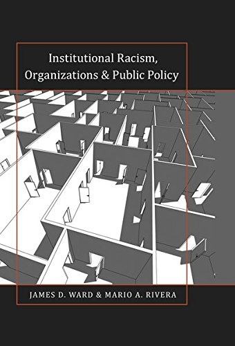 9781433119699: Institutional Racism, Organizations & Public Policy (Black Studies and Critical Thinking)