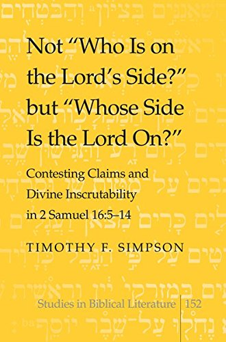 "Not ""Who Is on the Lord's Side?"" but ""Whose Side Is the Lord On?"": ..."