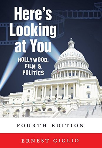 Here's Looking at You: Hollywood, Film &: Giglio, Ernest