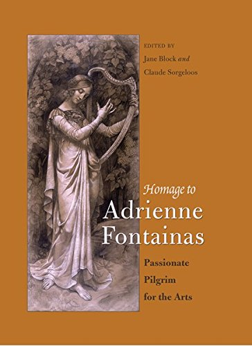 Homage to Adrienne Fontainas: Passionate Pilgrim for the Arts (Belgian Francophone Library)