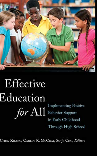Effective Education for All: Implementing Positive Behavior Support in Early Childhood Through High...