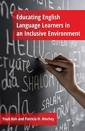 Educating English Language Learners in an Inclusive Environment: Youb Kim