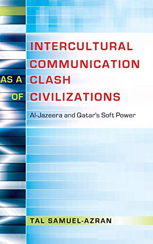 9781433122644: Intercultural Communication as a Clash of Civilizations (Critical Intercultural Communication Studies)