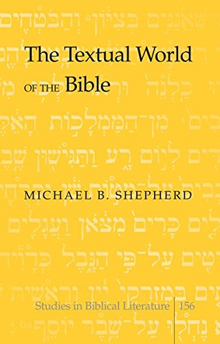 9781433122682: The Textual World of the Bible (Studies in Biblical Literature)