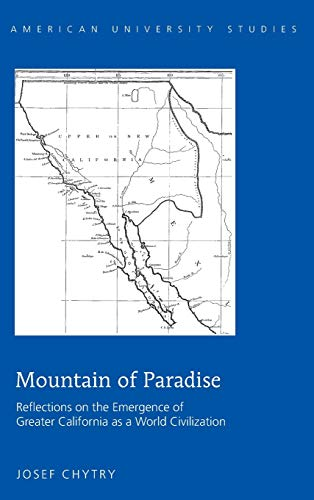 Mountain Of Paradise: Reflections On The Emergence: Chytry, Josef