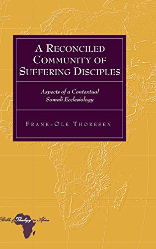 A Reconciled Community of Suffering Disciples: Frank-Ole Thoresen