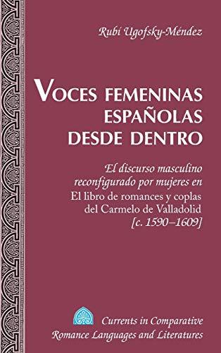 Voces femeninas españolas desde dentro: El discurso: Ugofsky-Méndez, Rubí