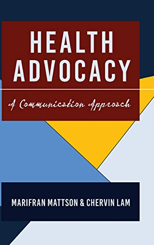 9781433124235: Health Advocacy: A Communication Approach (Health Communication)