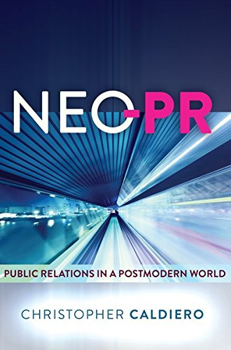9781433125331: Neo-PR: Public Relations in a Postmodern World
