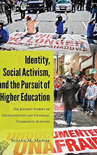 Identity, Social Activism, and the Pursuit of Higher Education: Susana M. Munoz