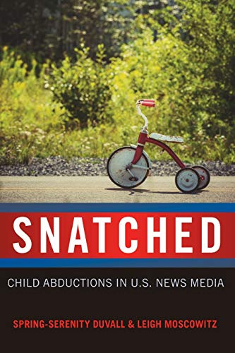 9781433127151: Snatched: Child Abductions in U.S. News Media (Mediated Youth)
