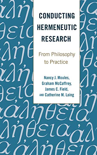 9781433127335: Conducting Hermeneutic Research: From Philosophy to Practice (Critical Qualitative Research)