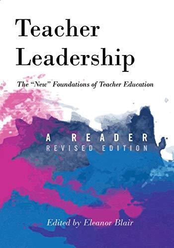 """Teacher Leadership: The """"New"""" Foundations of Teacher: Eleanor Blair"""