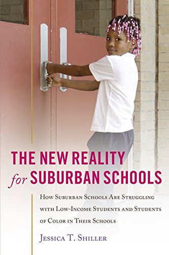 9781433128141: The New Reality for Suburban Schools: How Suburban Schools Are Struggling with Low-Income Students and Students of Color in Their Schools (Counterpoints)